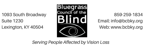 bcb 1093 s broadway ste 1230 lexington ky 40504 859-259-1834 info@bcbky.org www.bcbky.org serving people affected by vision loss