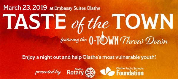 Taste of the Town; March 23, 2019; Embassy Suites Olathe; Learn more