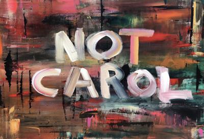 Not Carol