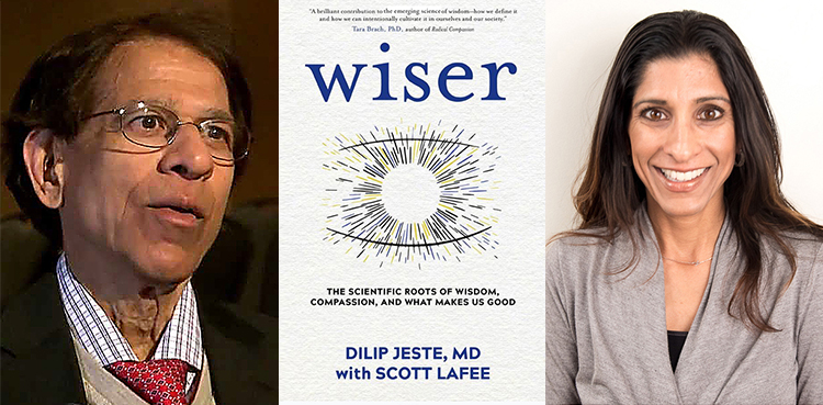 Wiser with Dilip Jeste, MD